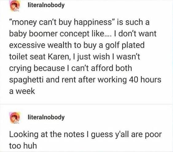 I don't wanna be broke