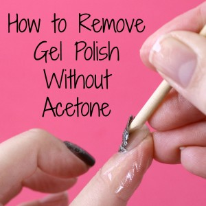 Remove Gel Polish Without Acetone Remove Gel Polish Gel Nail Polish Remover Gel Nail Removal