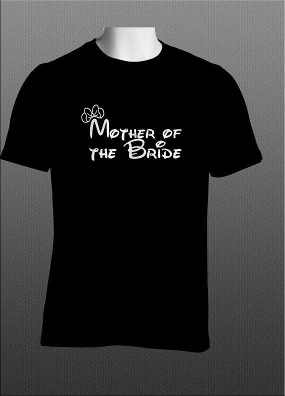 69634c9db55bc Disney Wedding Mother of the Bride Shirt for the young by JedaTees ...