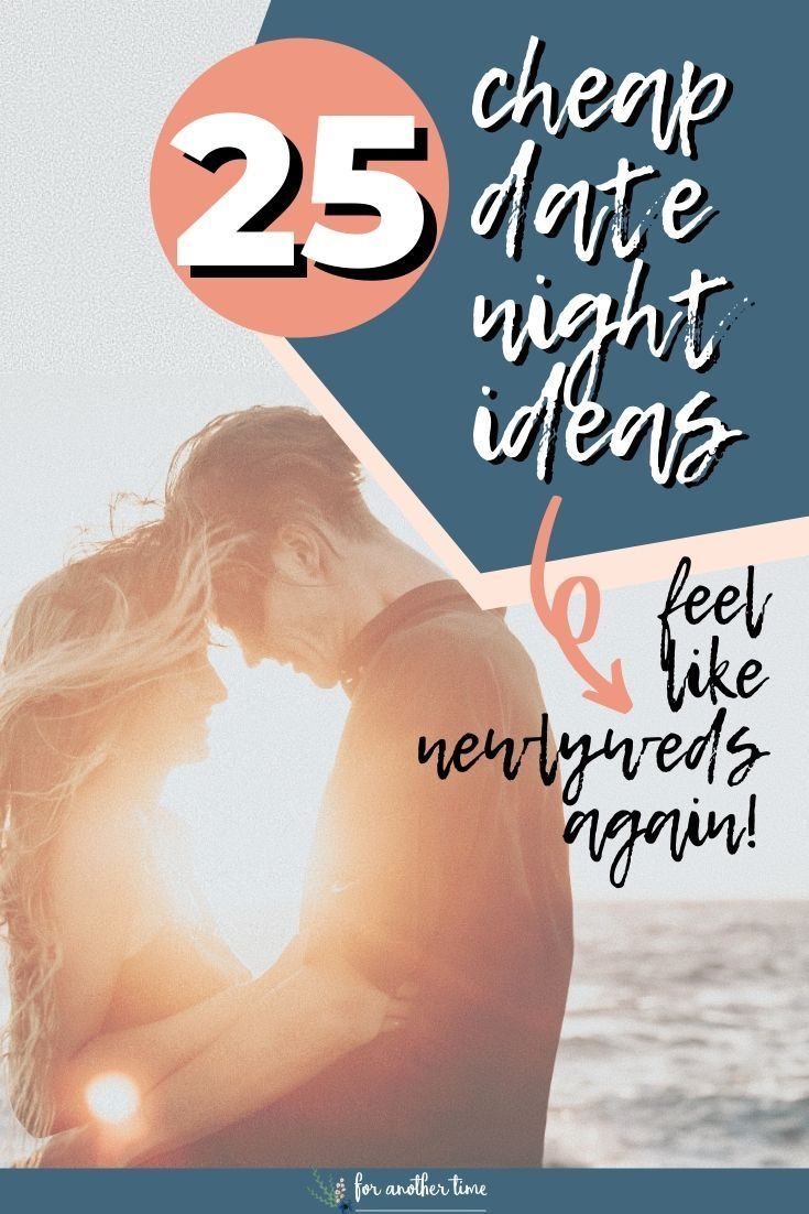 25  Cheap Date Night Ideas That Will Make Your Friends Jealous