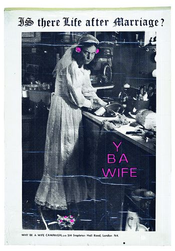 'Y B A wife', poster for a campaign for women's legal and financial independence, by See Red Women's Workshop ca. 1976-77.