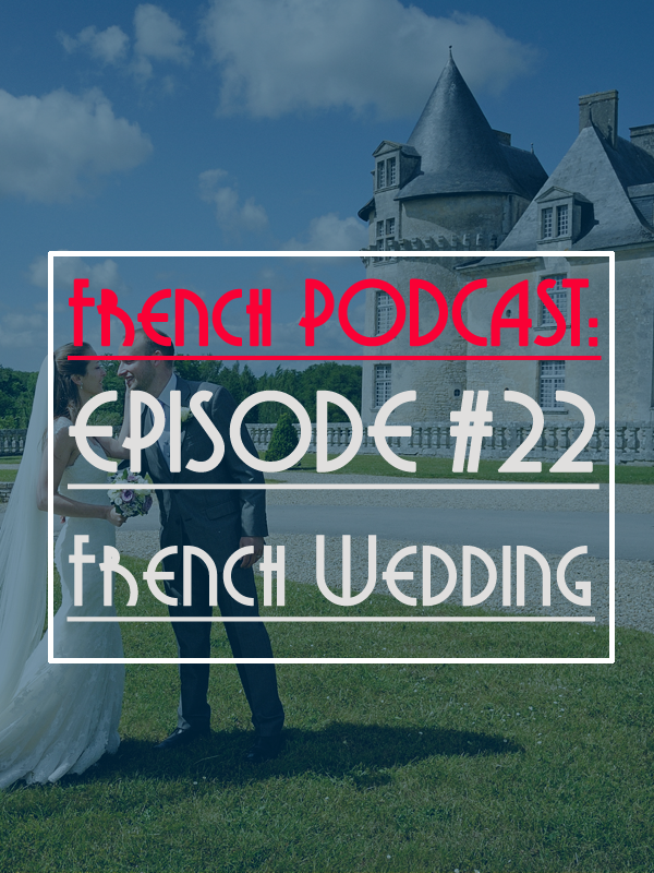 French Wedding And French Interjection E G Ohlalala Learn French Teaching French Learn To Speak French