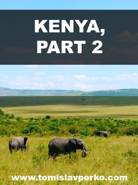 #Kenya - part 2 #travel http://tomislavperko.com