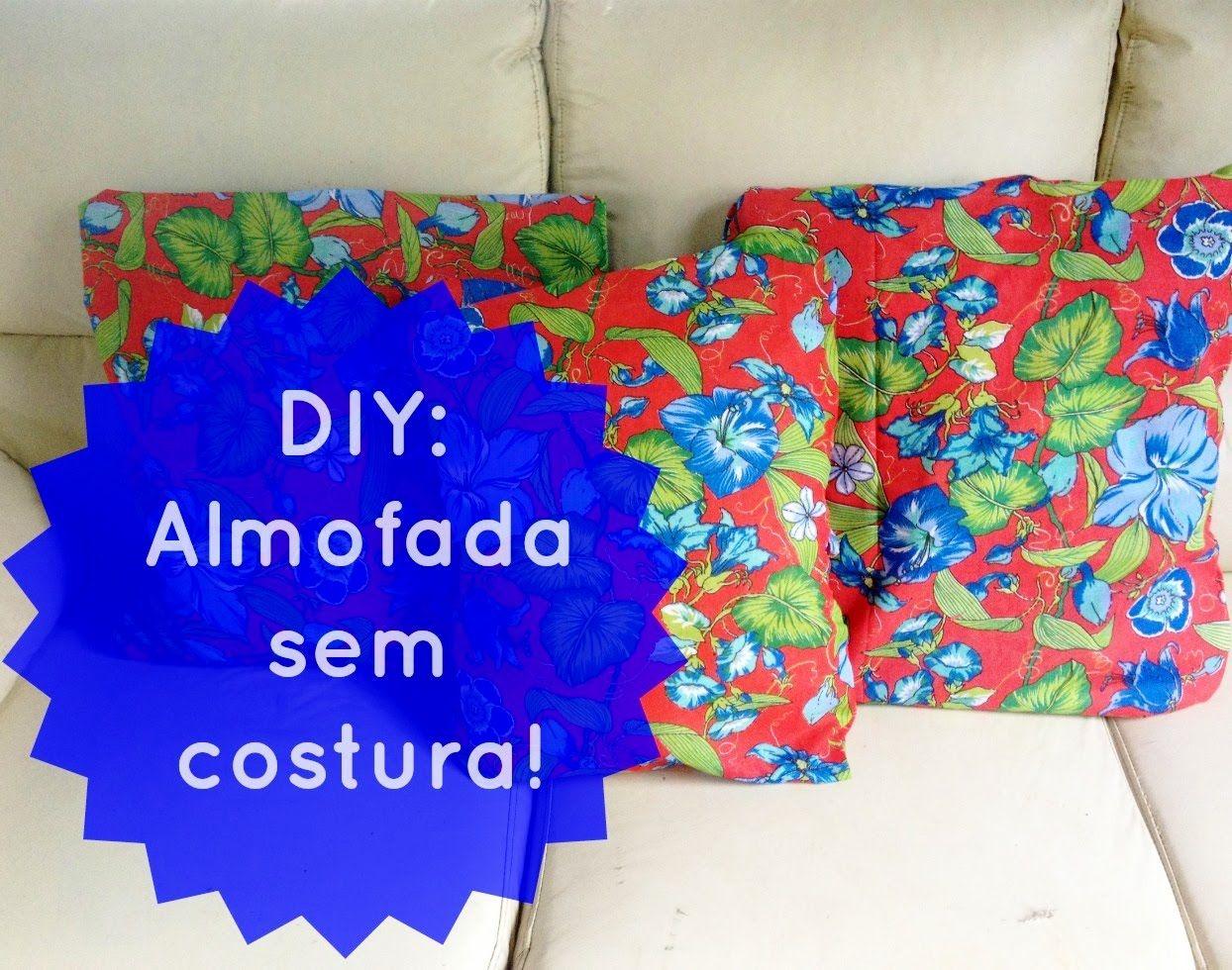 Faça Você Mesma: Capa de Almofada Sem Costura! ♥ Jade Torrezan