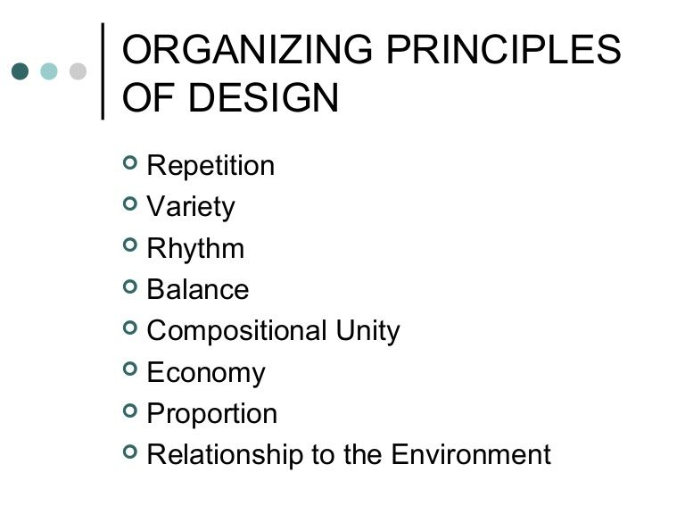 Organizing Principles Of Design Art 100 By Jim Keville Via Slideshare Principles Of Design Principles Of Design Repetition Design Theory