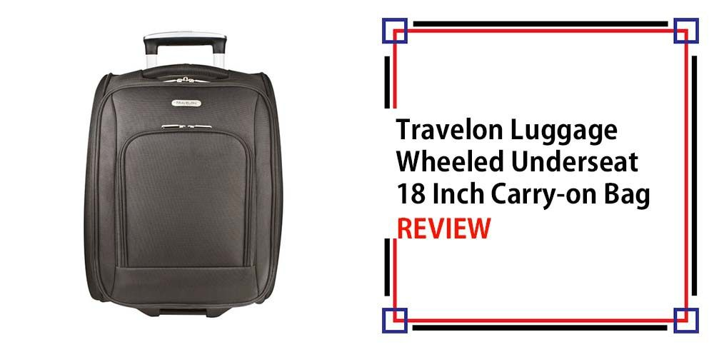 Travelon Luggage Wheeled Underseat 18 Inch Carry-on Bag Review ...