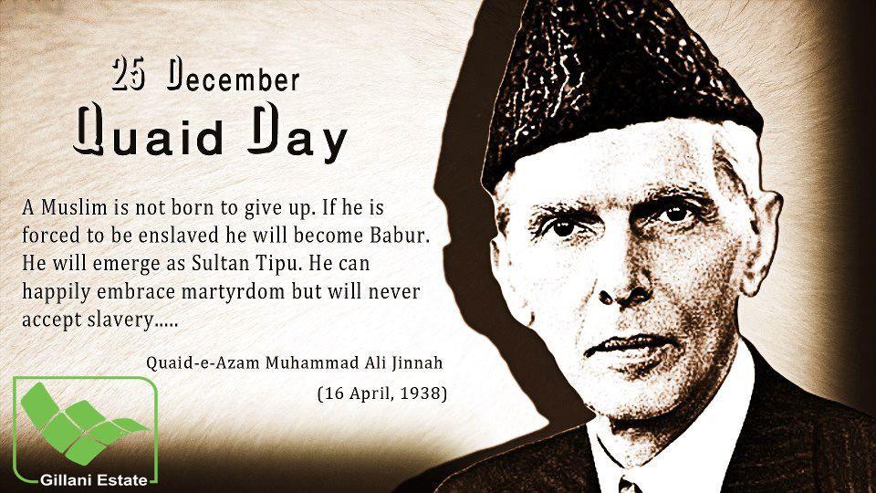 Happy Birthday To Quaid E Azam Muhammad Ali Jinnah Gillani Estate
