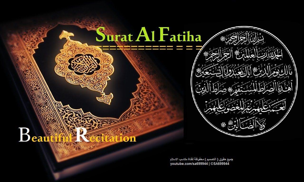 Surat Al Fatiha 100x Beautiful Recitation Youtube Surat Beautiful