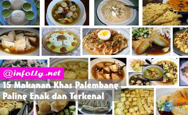 Makanan Khas Palembang Paling Enak Dan Terkenal Http Www Infollg Net 2015 07 Makanan Khas Palembang Paling Enak Dan Terkenal 92 Makanan