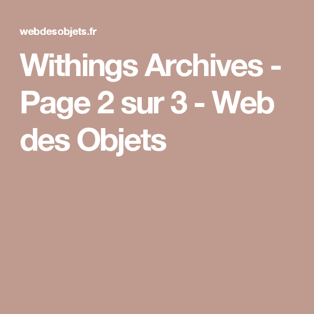 Withings Archives - Page 2 sur 3 - Web des Objets
