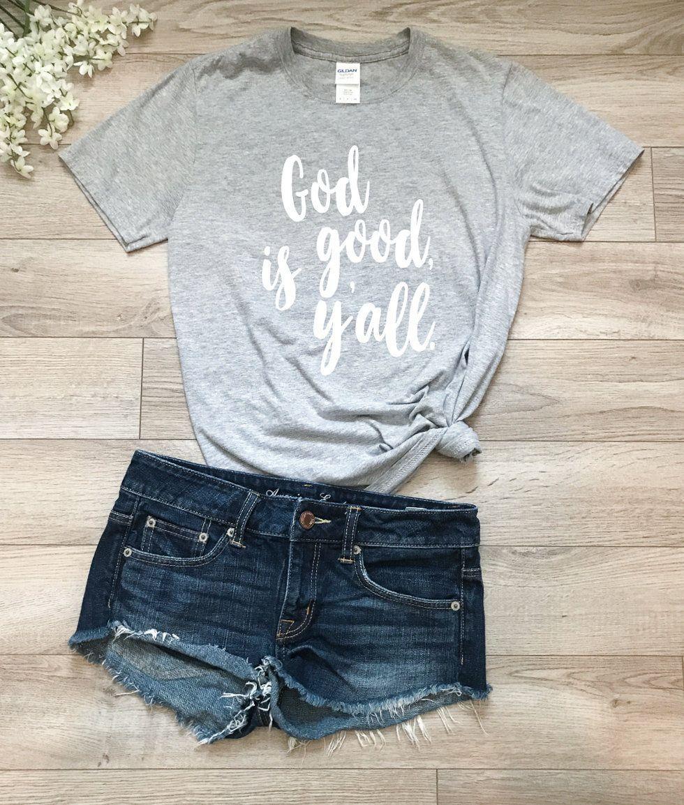 God Is Good Yall Ladies T Shirt