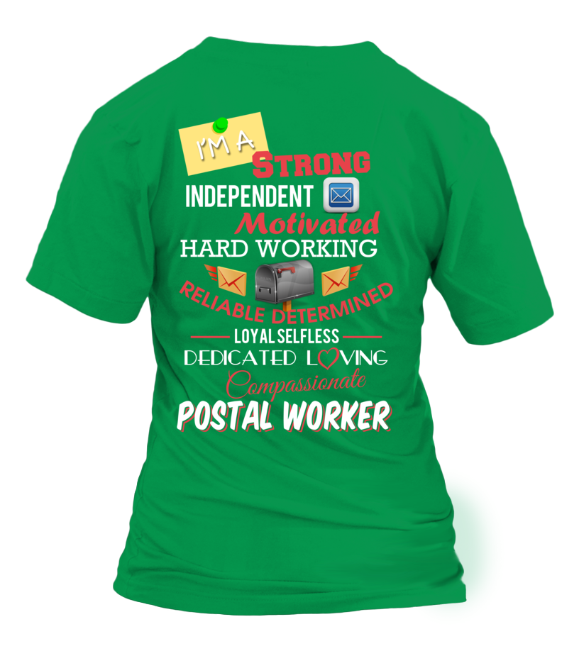 I'm Strong-Dedicated And Loving Postal Worker
