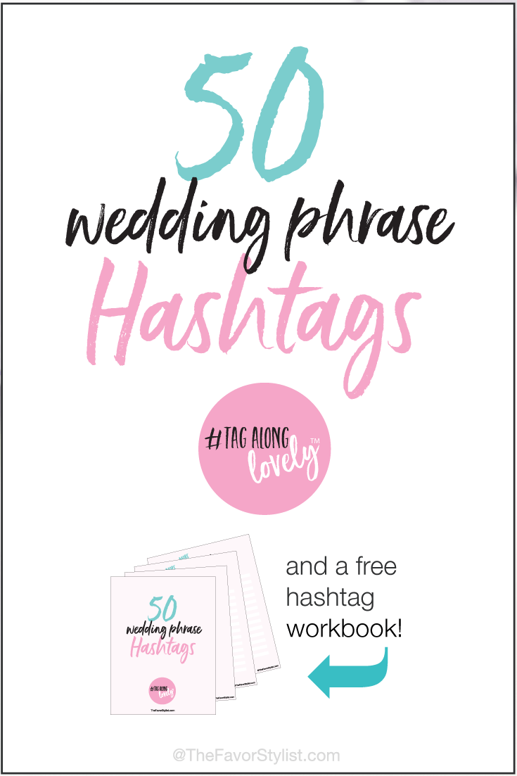 50 Wedding Phrase Hashtags | Wedding phrases, Wedding and Favors