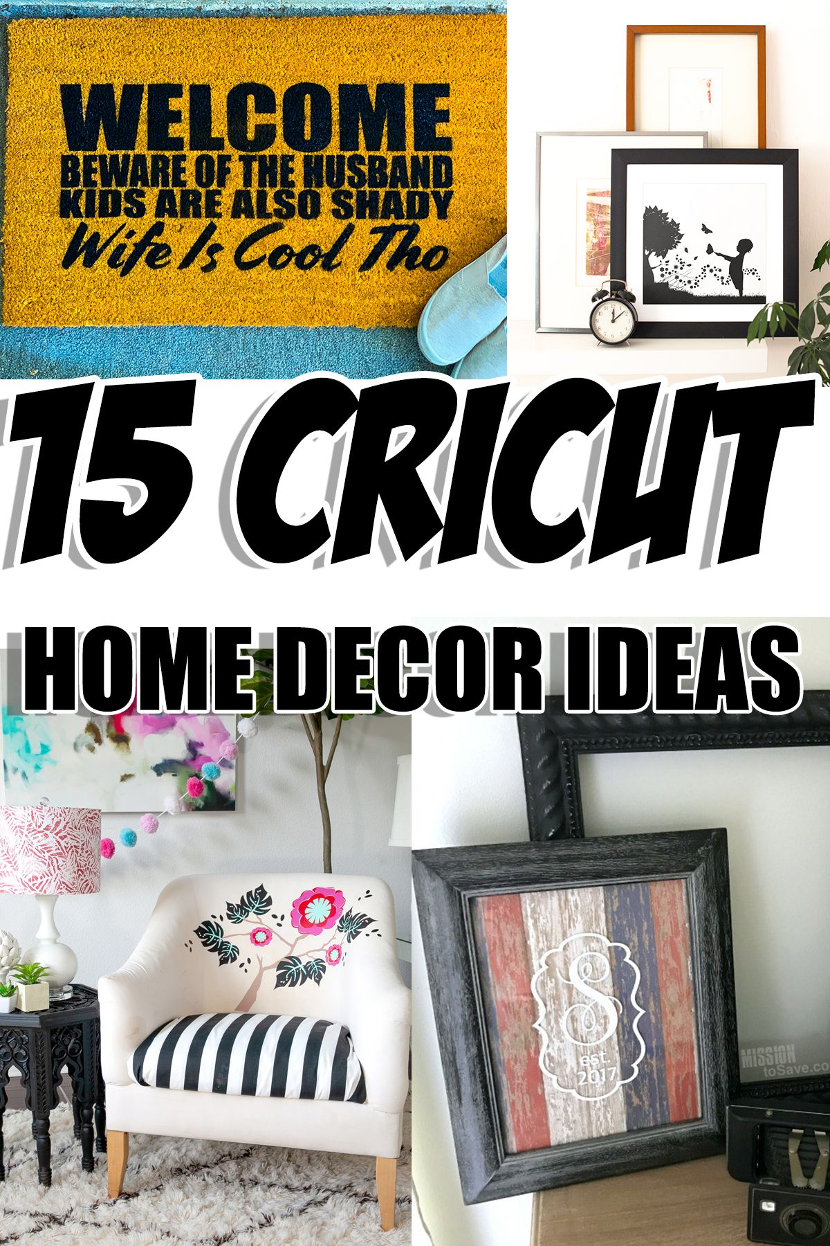 Diy Home Decor Ideas Made With Your Cricut Beginner Sewing