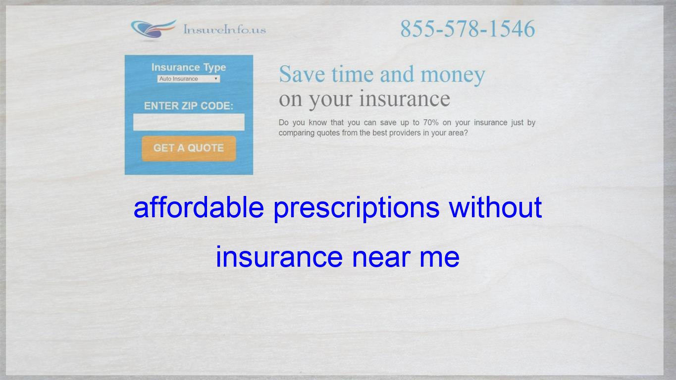 affordable prescriptions without insurance near me Life
