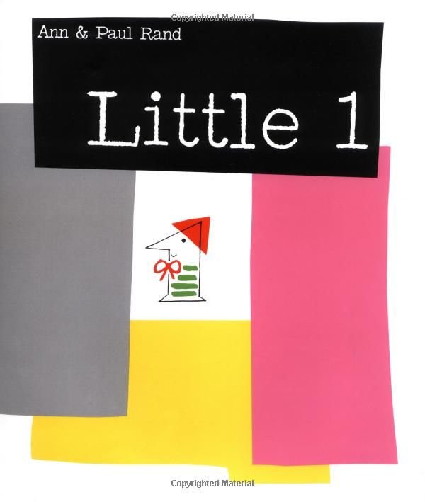 Little 1 children's book by designer Paul Rand & Ann Rand. Originally published in 1961, this exuberant picture book was illustrated and designed by Paul Rand, one of the most influential graphic designers of the twentieth century. The text by Ann Rand is filled with clever wordplay and not only tells the engaging story of Little 1 and his quest for a friend, but makes learning numbers and simple addition positively fun. #graphicdesign