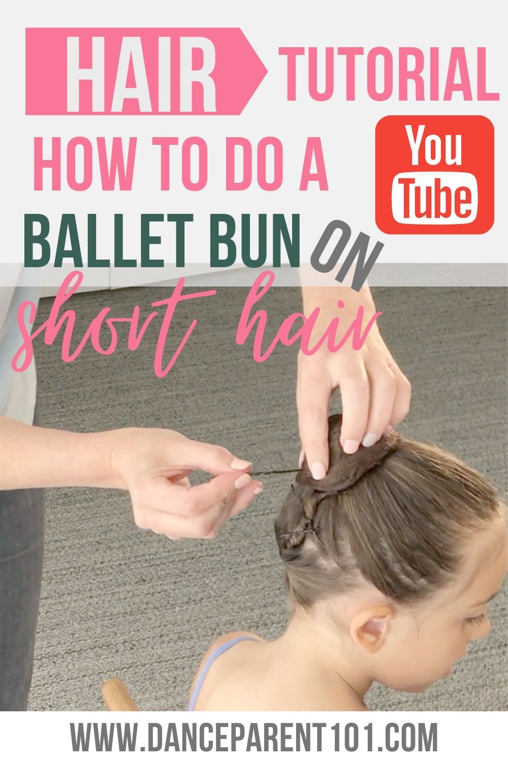 Ballet Bun Tutorial For Short Hair Step By Step Instructions And Video Tutorial In 2021 Ballet Bun Short Hair For Kids Ballet Bun Tutorial