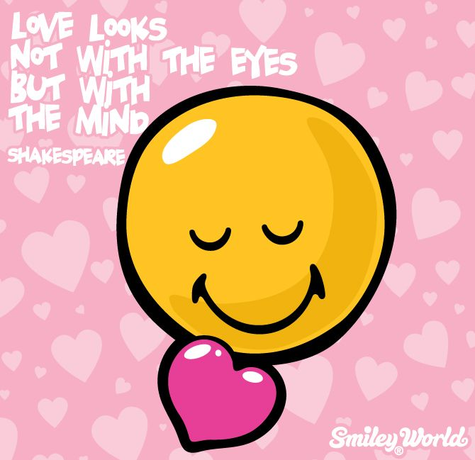 Love looks not with eyes but with the mind  Shakespeare  See