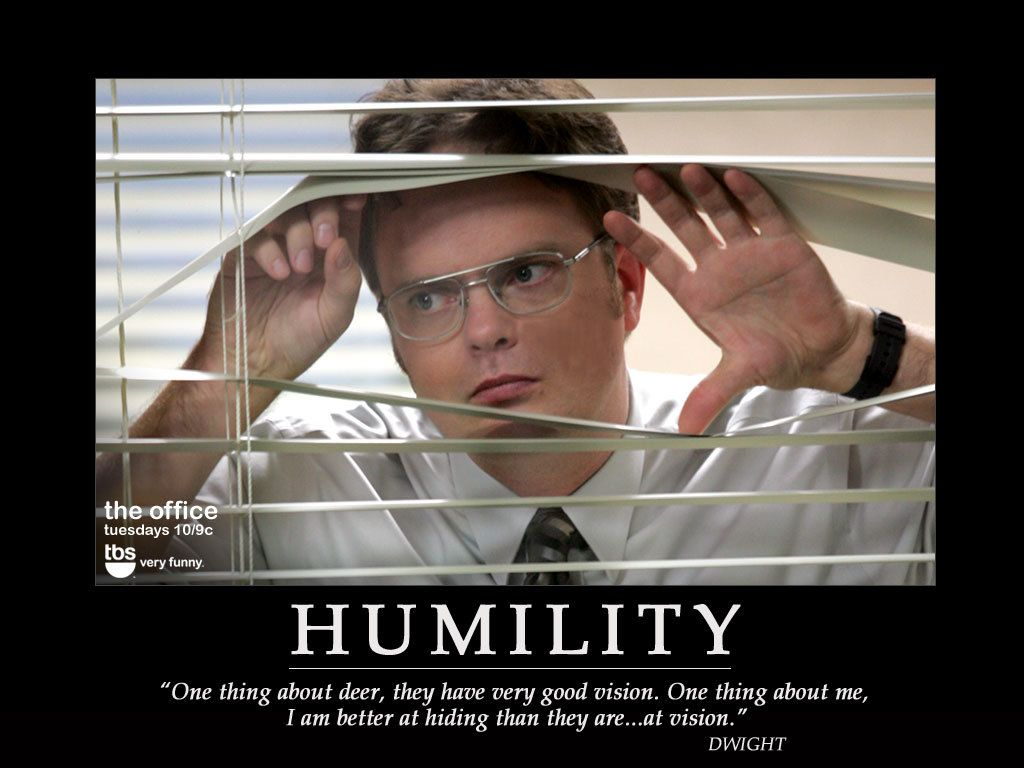 Humility In Spades Office Quotes Funny The Office Characters Motivational Posters