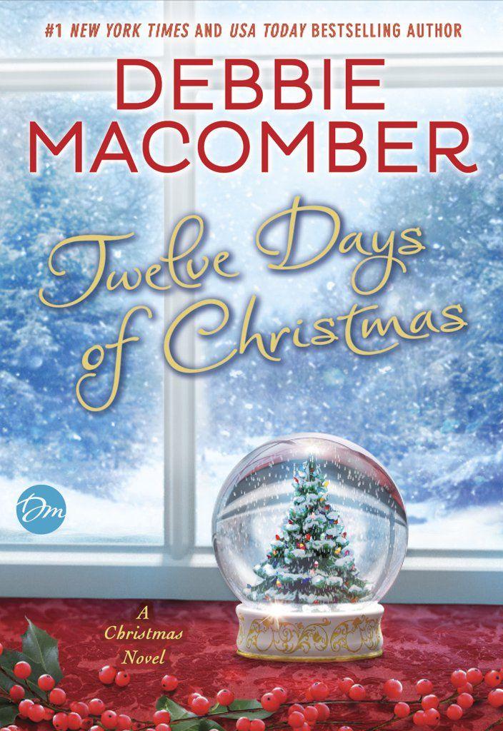 9 Christmas Books You Should Read If You Re Ready For The Holidays Christmas Novel Debbie Macomber Book Debbie Macomber