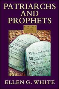 Patriarchs And Prophets By Ellen G White Click On The Book To