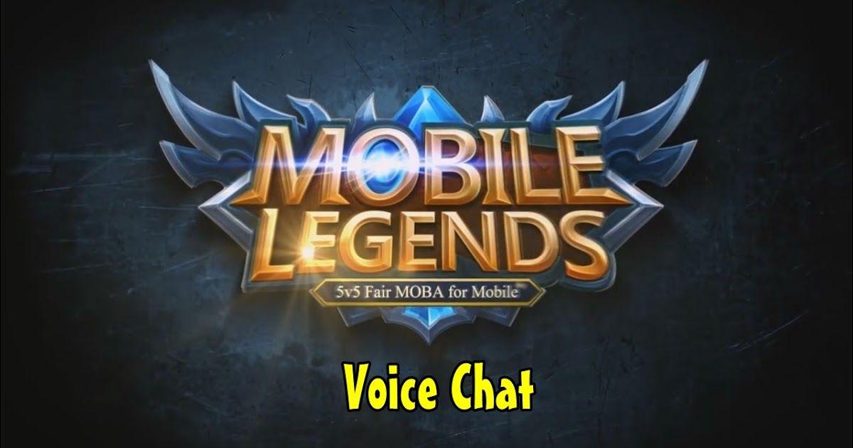 mobile legends voice chat