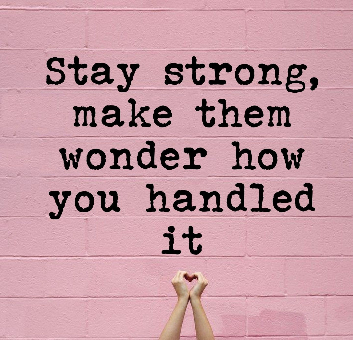 Pin By Gressyana On Quotes Stay Strong Quotes Positive Quotes Strong Quotes