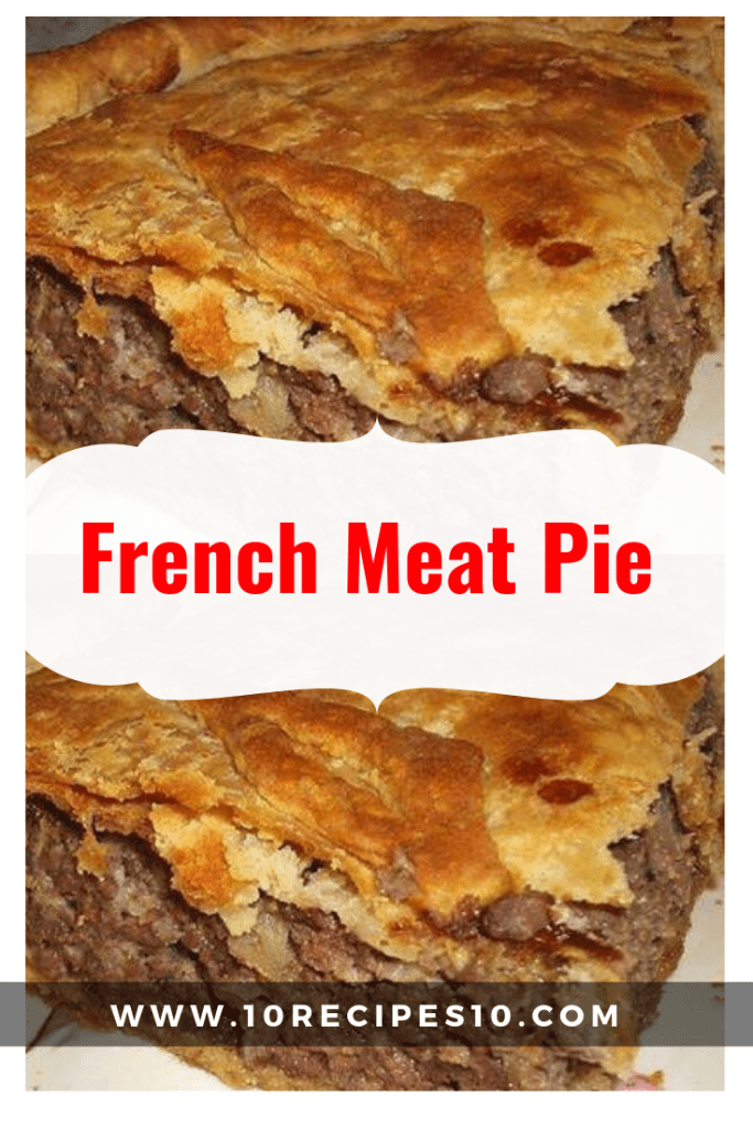 French Meat Pie | Meat pie recipe, French meat pie, Meat pie