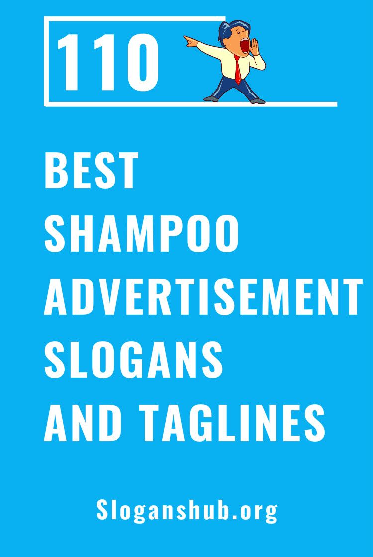 110 Best Shampoo Advertisement Slogans And Taglines Shampoo