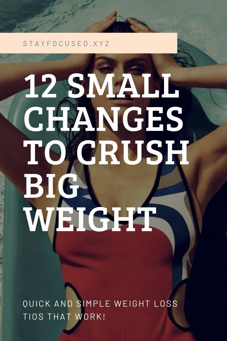 12 small changes to lose big weight quickly | need to lose weight fast| best way to lose weight fast...
