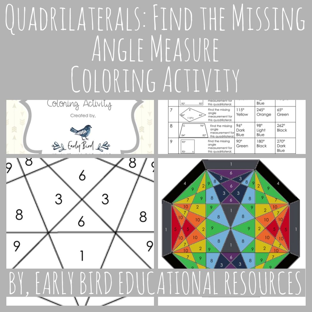 Quadrilaterals Find The Missing Angle Measure Coloring