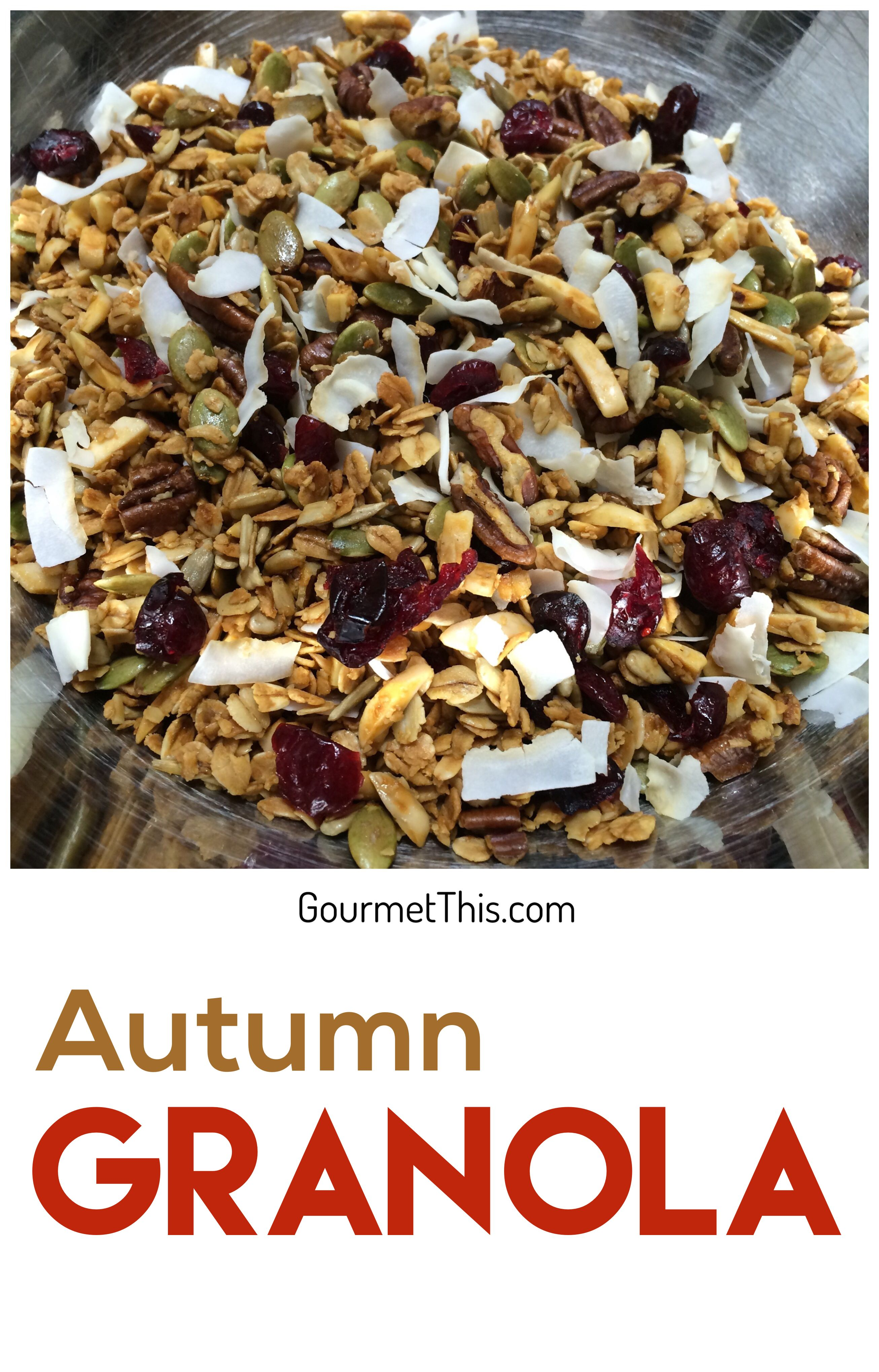 Autumn Granola - Healthy, easy and hands down the best granola you've ever had