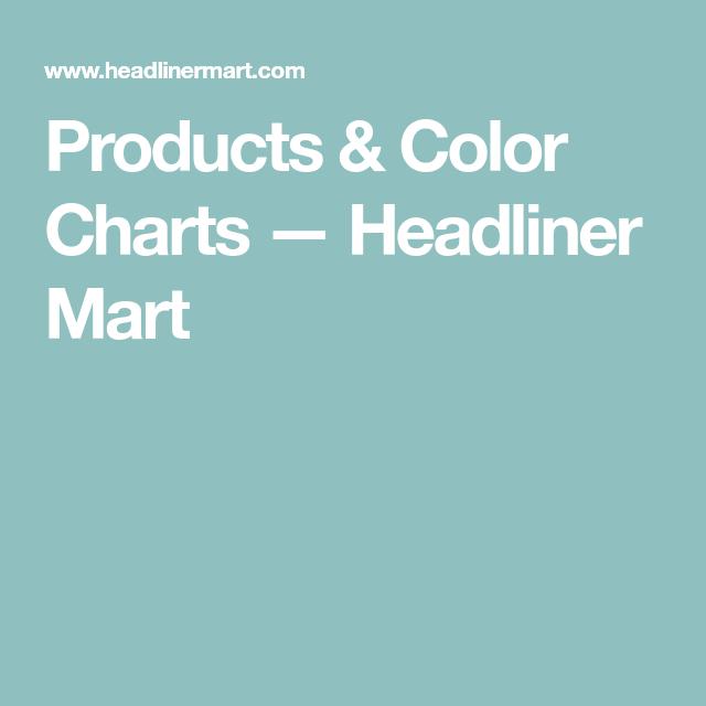 "Automotive Universal Cloth Headliner Fabric 3/16"" Foam ... |Headliner Color Chart"