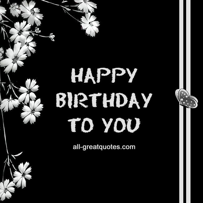 Happy Birthday To You | Free birthday card and Happy birthday