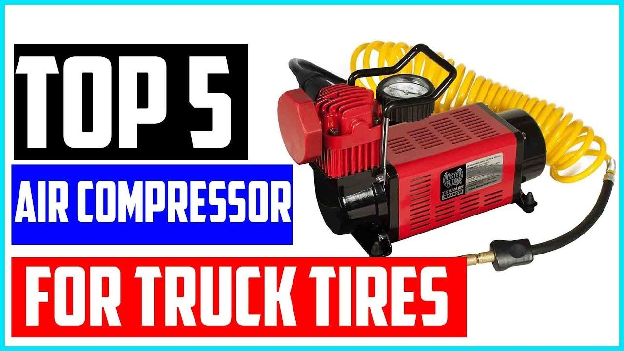 Top 5 Best Portable Air Compressor For Truck Tires Best