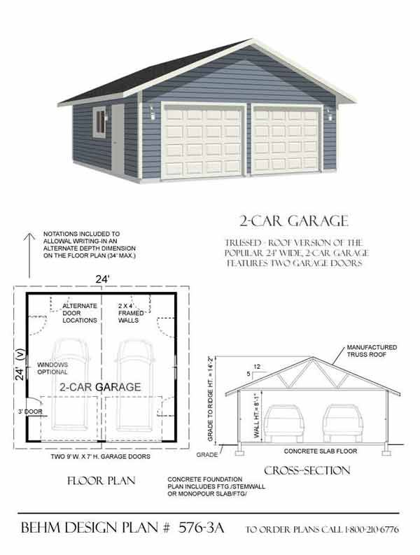 2 Car Basic Garage Plans With One Story 576 3a 24 X 24 By Behm Designs Garage Building Plans Garage Plans Garage Design