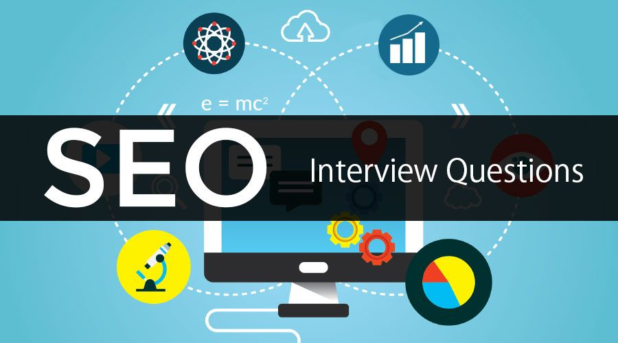 Top Seo Interview Questions And Answers 2019 Web Design Services Digital Marketing Interview Questions