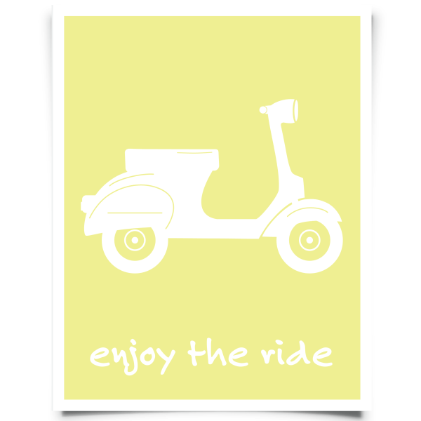 Enjoy The Ride Art Print | Vespa scooters, Free printable and Free ...