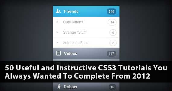 50 Useful and Instructive #CSS3 #Tutorials You Always Wanted To Complete From 2012