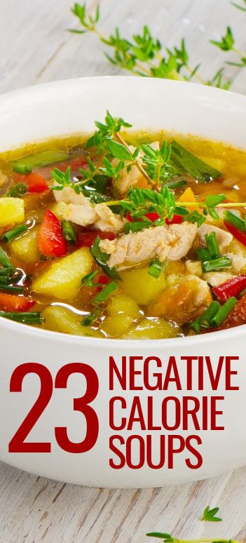 23 NEGATIVE CALORIE Soup Recipes. OMG #18 Was So Good That