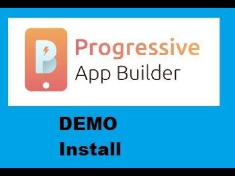 Progressive Apps Builder Review Install Demo + Bonus