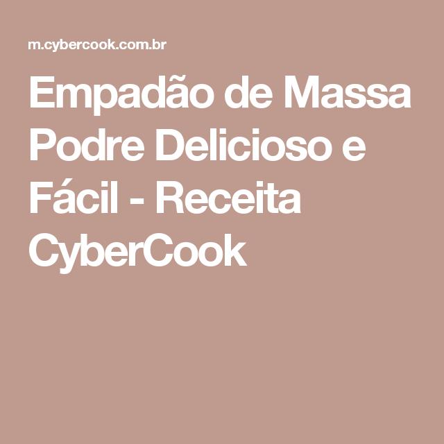 Empadão de Massa Podre Delicioso e Fácil - Receita CyberCook