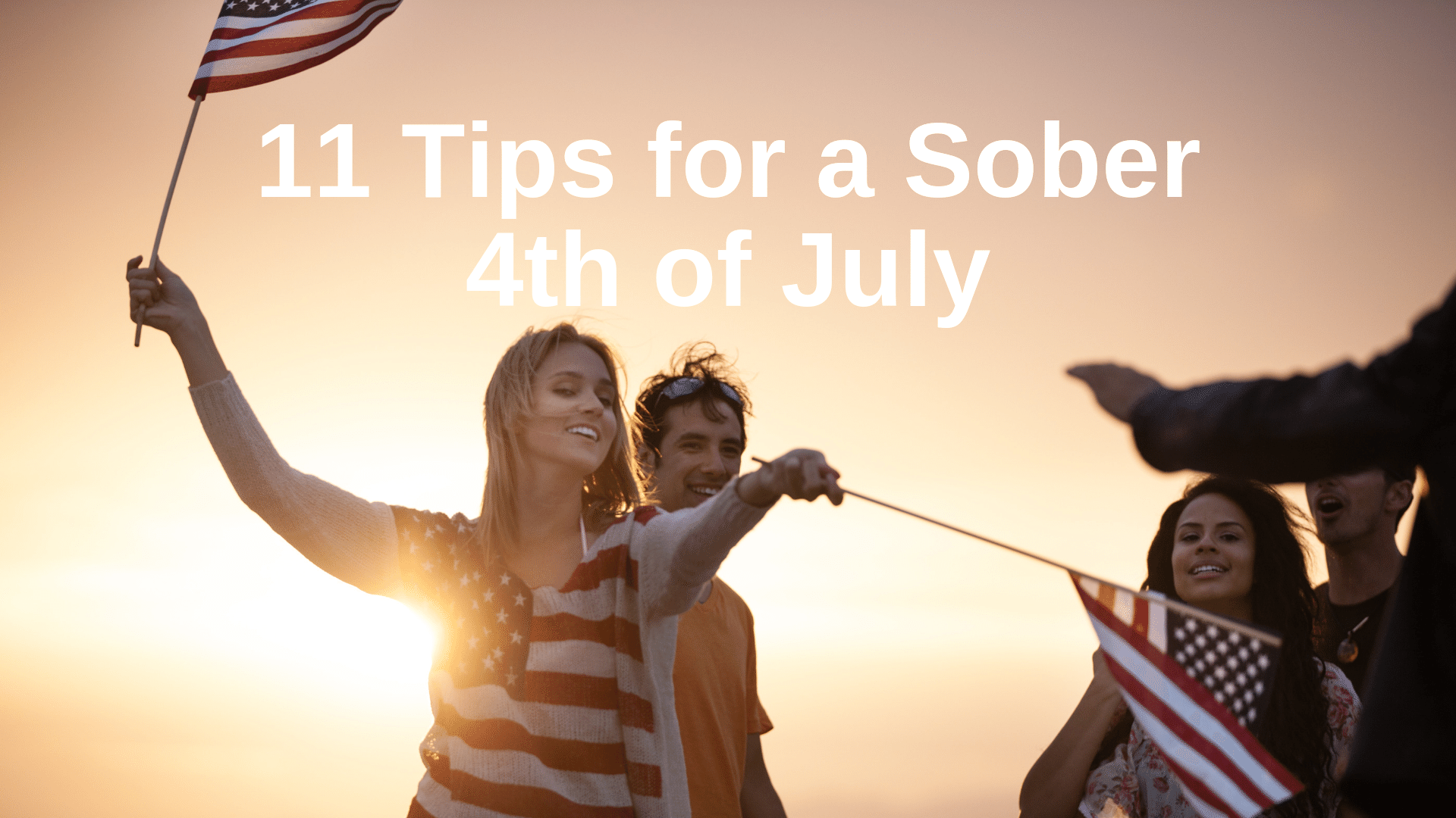 11 Tips For A Sober 4th Of July