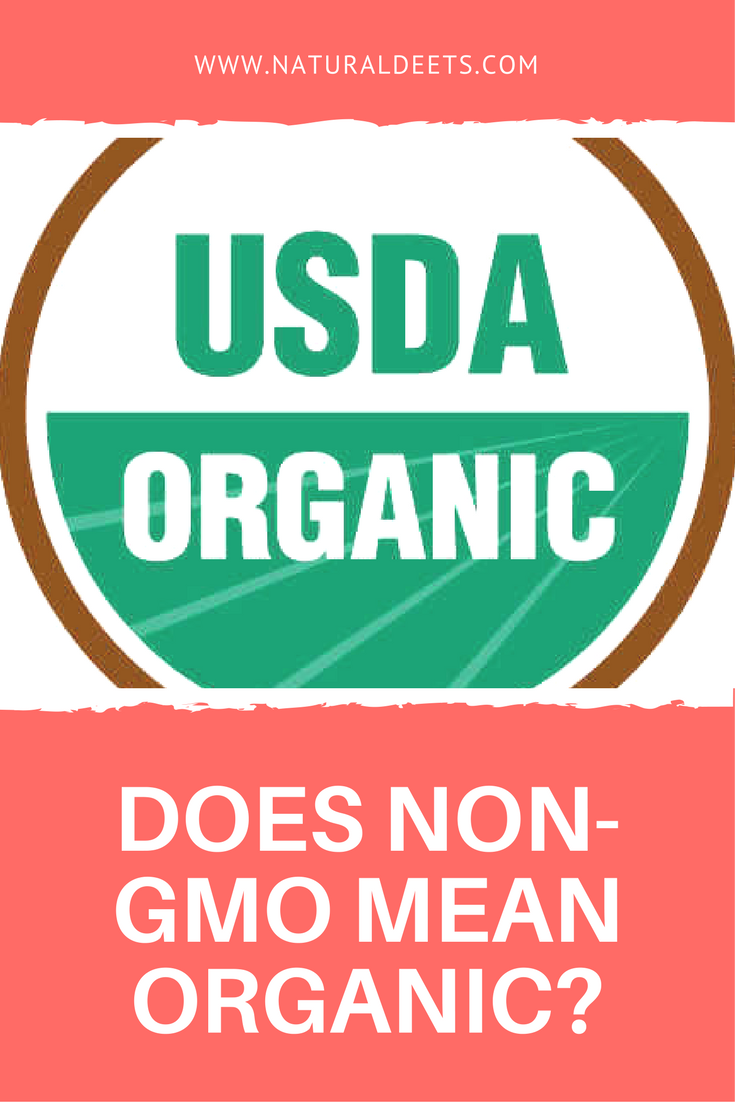 Does Non Gmo Mean Organic Does Organic Mean Non Gmo Healthy Food Recipes Clean Eating Clean Eating Breakfast Recipes Easy Clean Eating Recipes