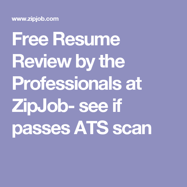 Resume Review Free Free Resume Reviewthe Professionals At Zipjob See If Passes