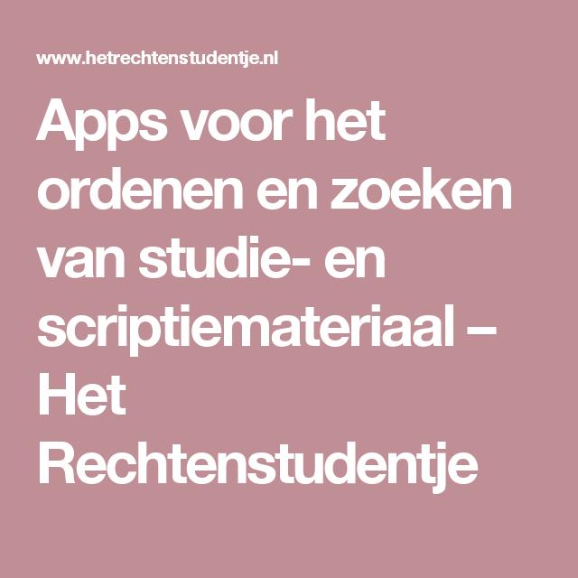 Apps voor het ordenen en zoeken van studie- en scriptiemateriaal – Het Rechtenstudentje
