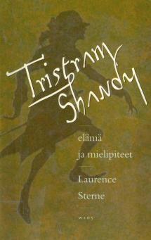Tristram Shandy   Kirjasampo.fi - kirjallisuuden kotisivu