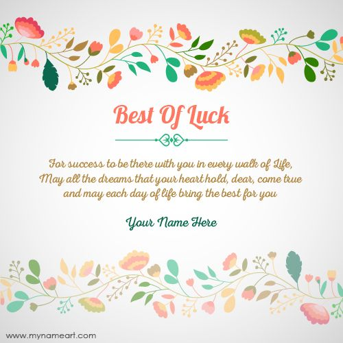 Create Best Of Luck Wishes Greeting Messages Card Online With Your Name Make My Name Nice Best Of Luck Vec Good Luck Wishes Exam Wishes Exam Wishes Good Luck