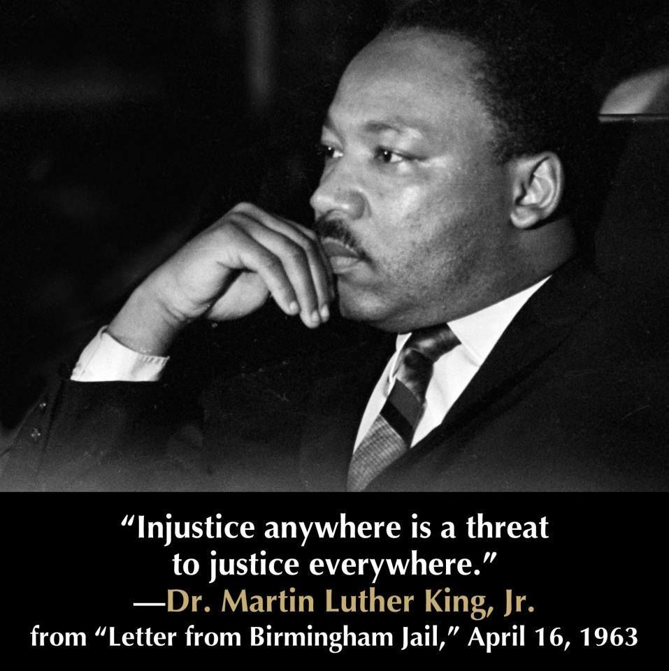injustice anywhere is a threat to justice everywhere essay Injustice anywhere is a threat to justice everywhere order description explain and analysis about injustice anywhere is a threat to justice everywhere from.