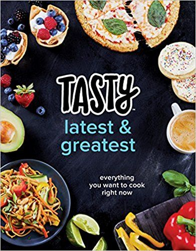 Download ebook tasty latest and greatest everything you want to download ebook tasty latest and greatest everything you want to cook right now an official tasty cookbook by tasty pdf epub mobi txt kindle doc forumfinder Gallery